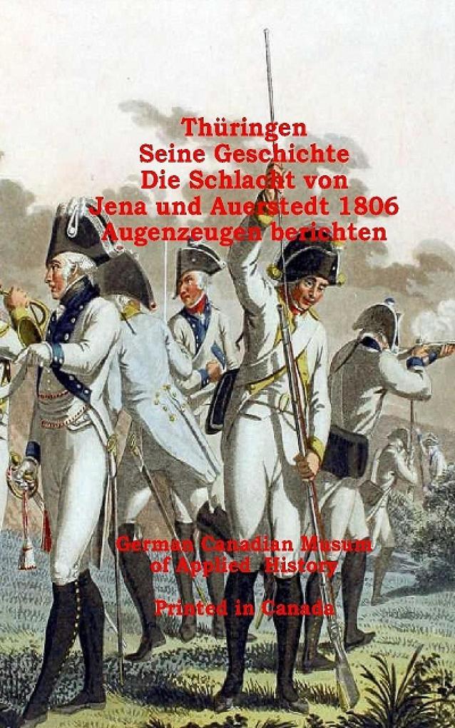 Thüringen, Seine Geschichte, Die Schlacht von Jena-Auerstedt als eBook