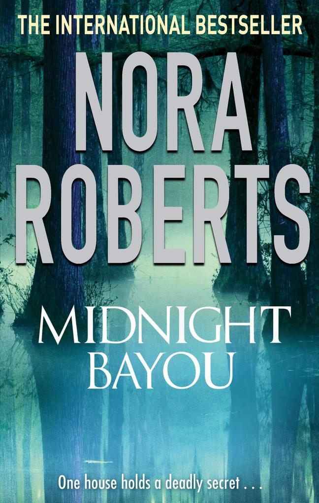 Midnight Bayou als eBook Download von Nora Roberts