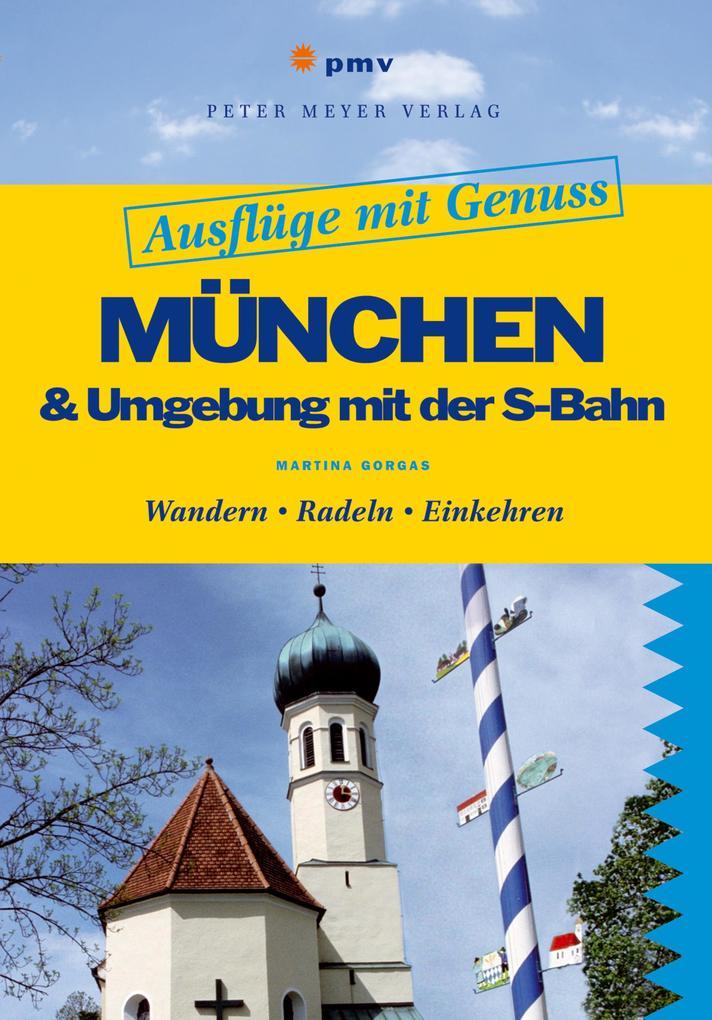 München & Umgebung mit der S-Bahn als eBook Dow...