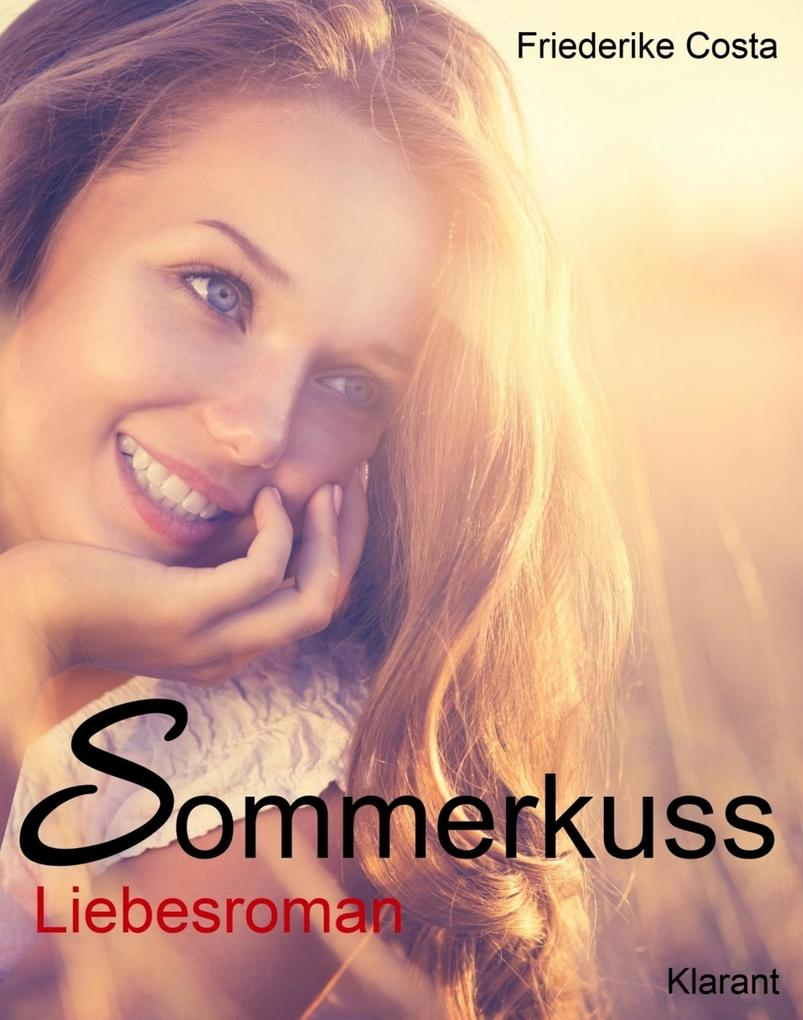 Sommerkuss! Liebesroman als eBook