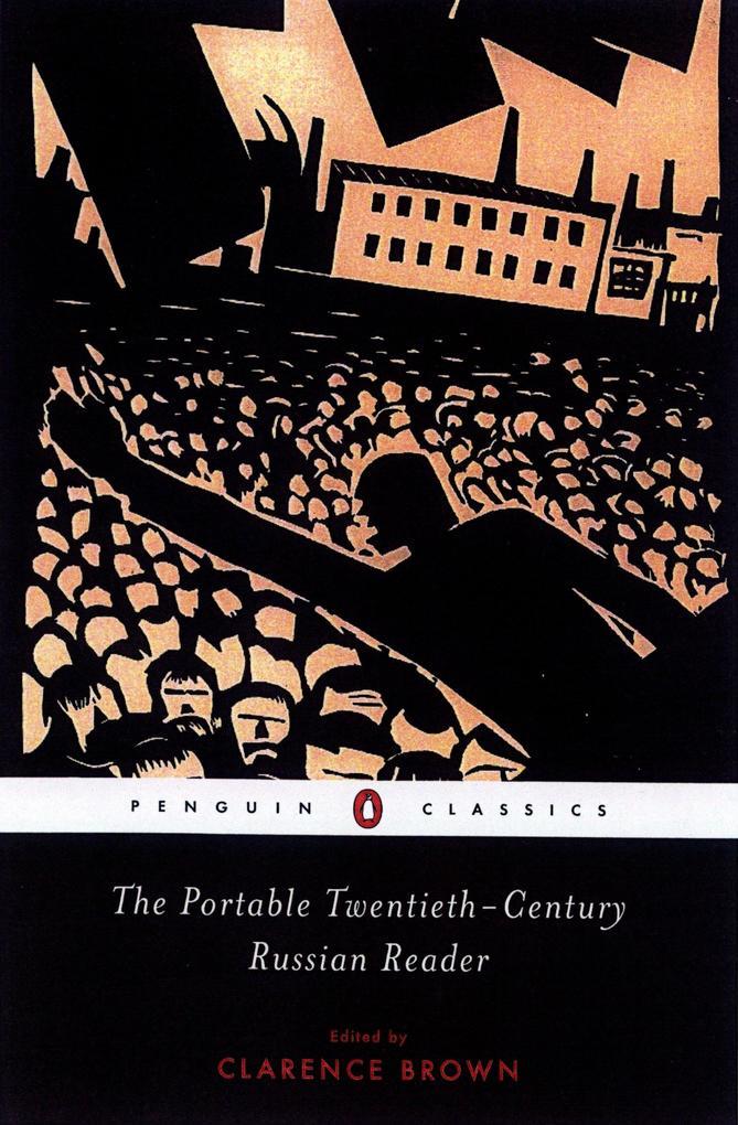The Portable Twentieth-Century Russian Reader als Taschenbuch
