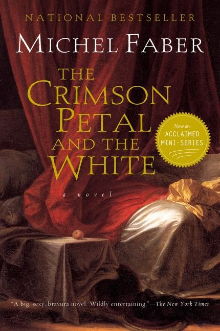 The Crimson Petal and the White als Taschenbuch