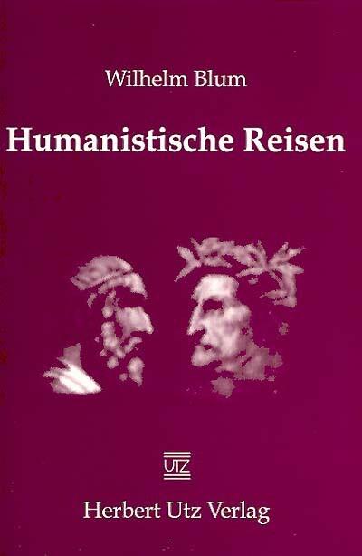 Humanistische Reisen als eBook Download von Wil...