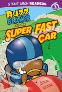 Buzz Beaker and the Super Fast Car als eBook Do...