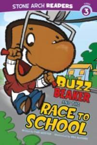 Buzz Beaker and the Race to School als eBook Do...