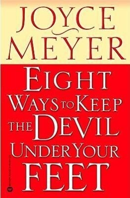 Eight Ways to Keep the Devil Under Your Feet als Taschenbuch