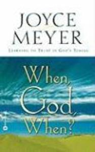 When, God, When?: Learning to Trust in God's Timing als Taschenbuch