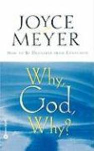 Why, God, Why?: How to Be Delivered from Confusion als Taschenbuch