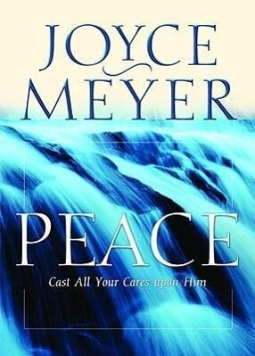 Peace: Cast All Your Cares Upon Him als Taschenbuch