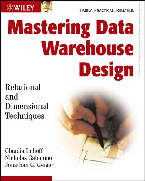 Mastering Data Warehouse Design: Relational and Dimensional Techniques als Buch