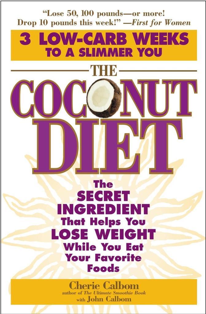 The Coconut Diet als eBook Download von Cherie ...