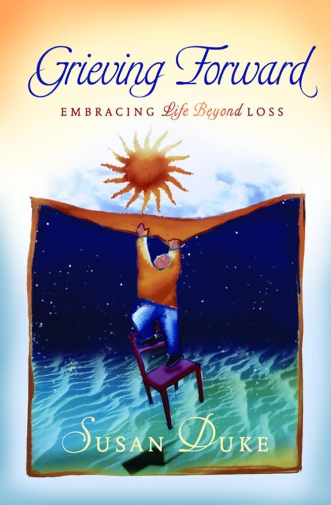 Grieving Forward als eBook Download von Susan Duke