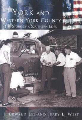 York and Western York County:: The Story of a Southern Eden als Taschenbuch