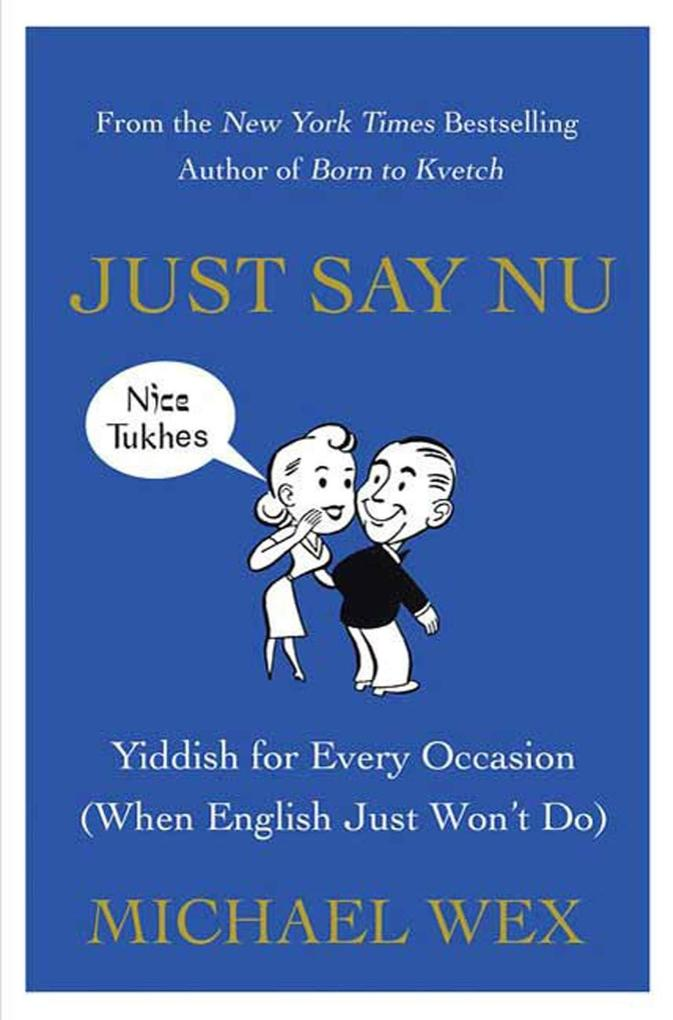 Just Say Nu als eBook Download von Michael Wex