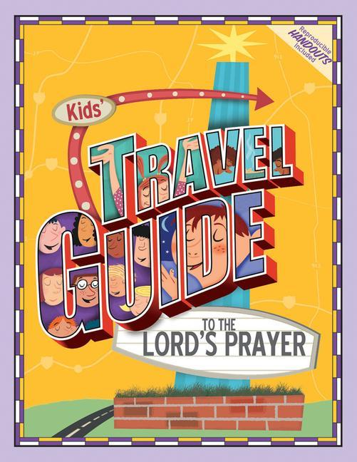 Kids' Travel Guide to the Lord's Prayer als Taschenbuch