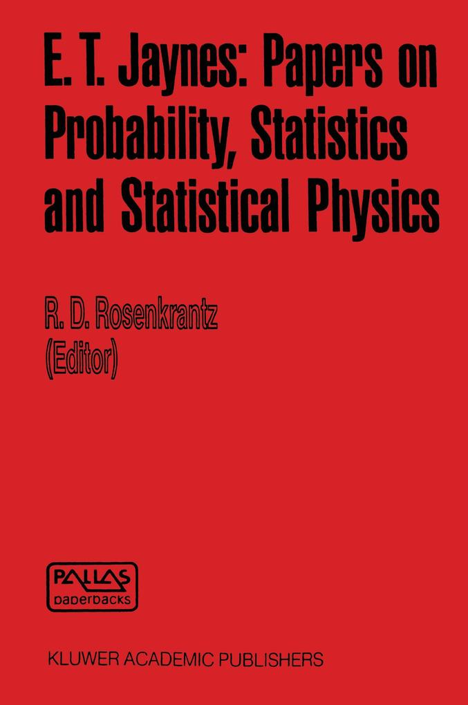 E. T. Jaynes: Papers on Probability, Statistics and Statistical Physics als Buch