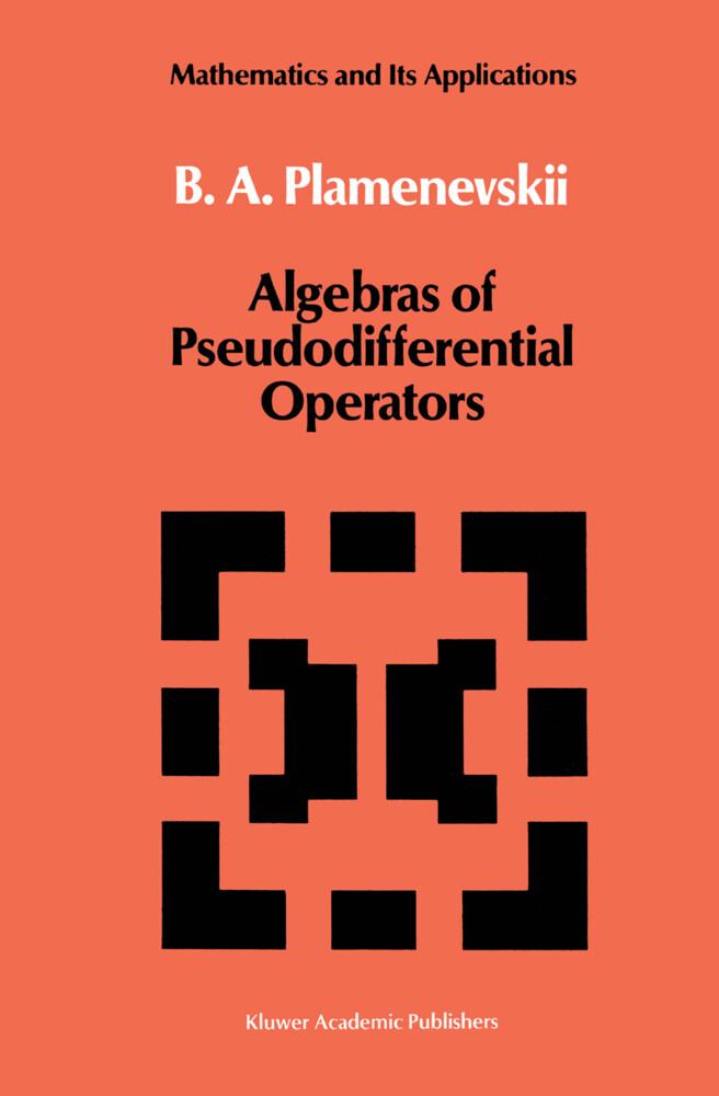 Algebras of Pseudodifferential Operators als Buch