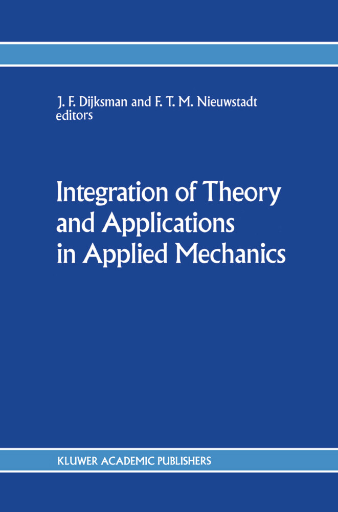 Integration of Theory and Applications in Applied Mechanics als Buch