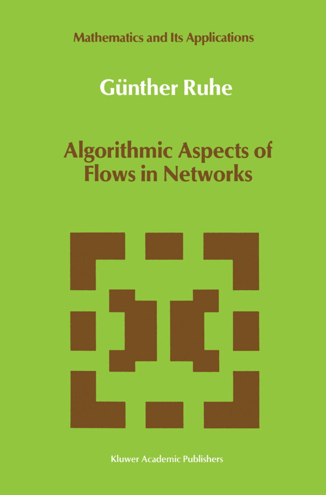 Algorithmic Aspects of Flows in Networks als Buch