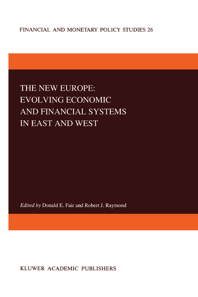 The New Europe: Evolving Economic and Financial Systems in East and West als Buch