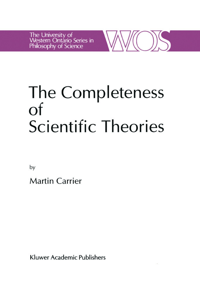 The Completeness of Scientific Theories als Buch