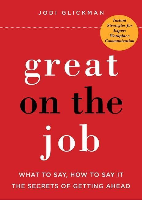 Great on the Job als eBook Download von Jodi Gl...