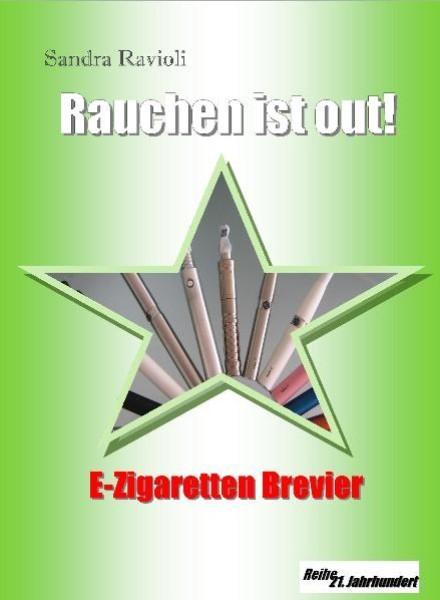 Rauchen ist out! als eBook Download von Sandra ...