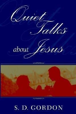 Quiet Talks about Jesus als Taschenbuch