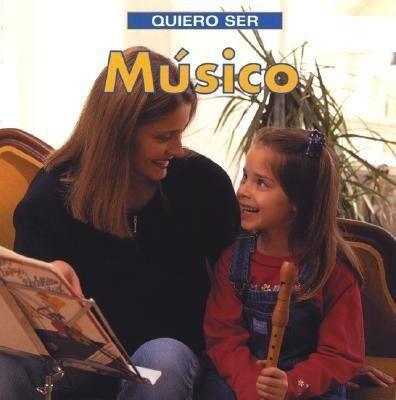 Quiero Ser Musico = I Want to Be a Musician als Taschenbuch