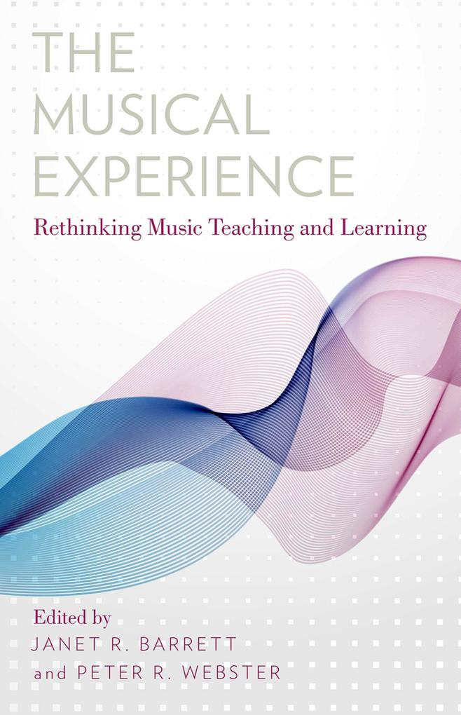 Musical Experience: Rethinking Music Teaching a...