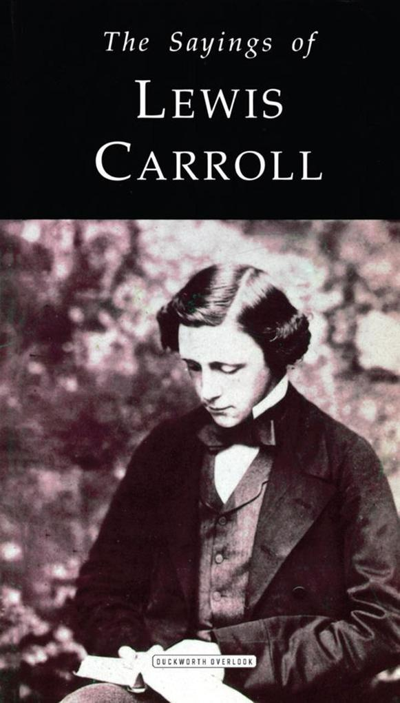 The Sayings of Lewis Carroll als eBook Download...