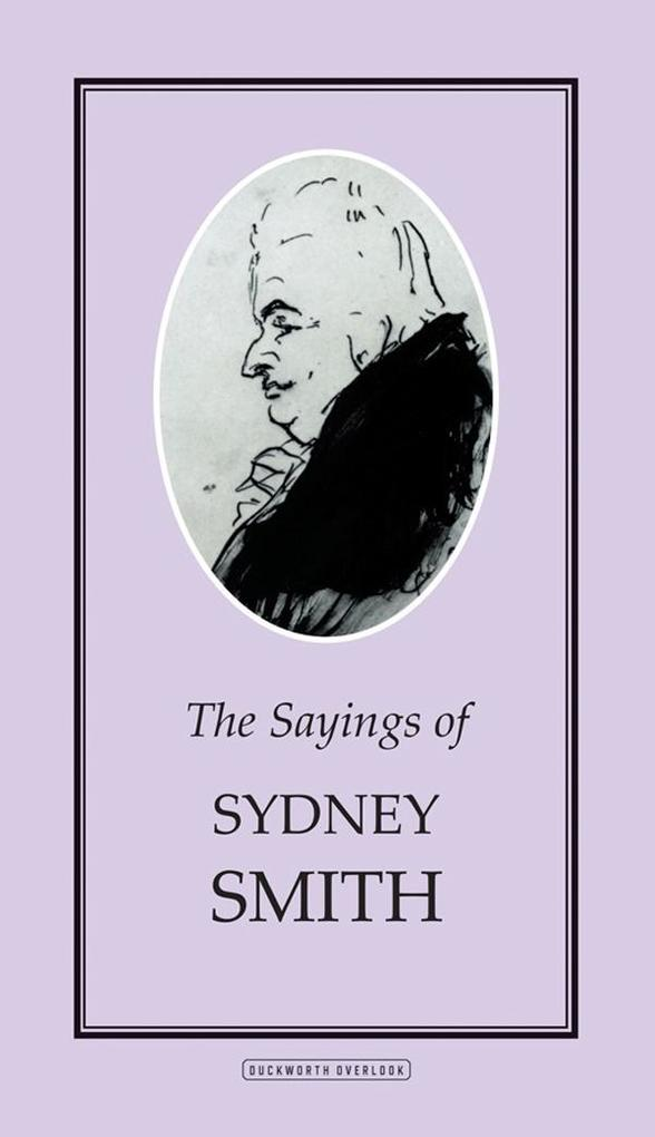 The Sayings of Sydney Smith als eBook Download ...