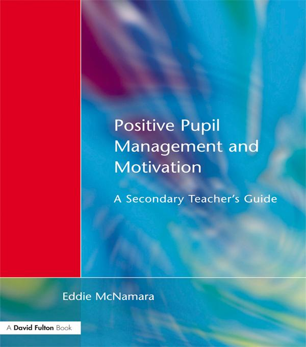 Positive Pupil Management and Motivation als eB...