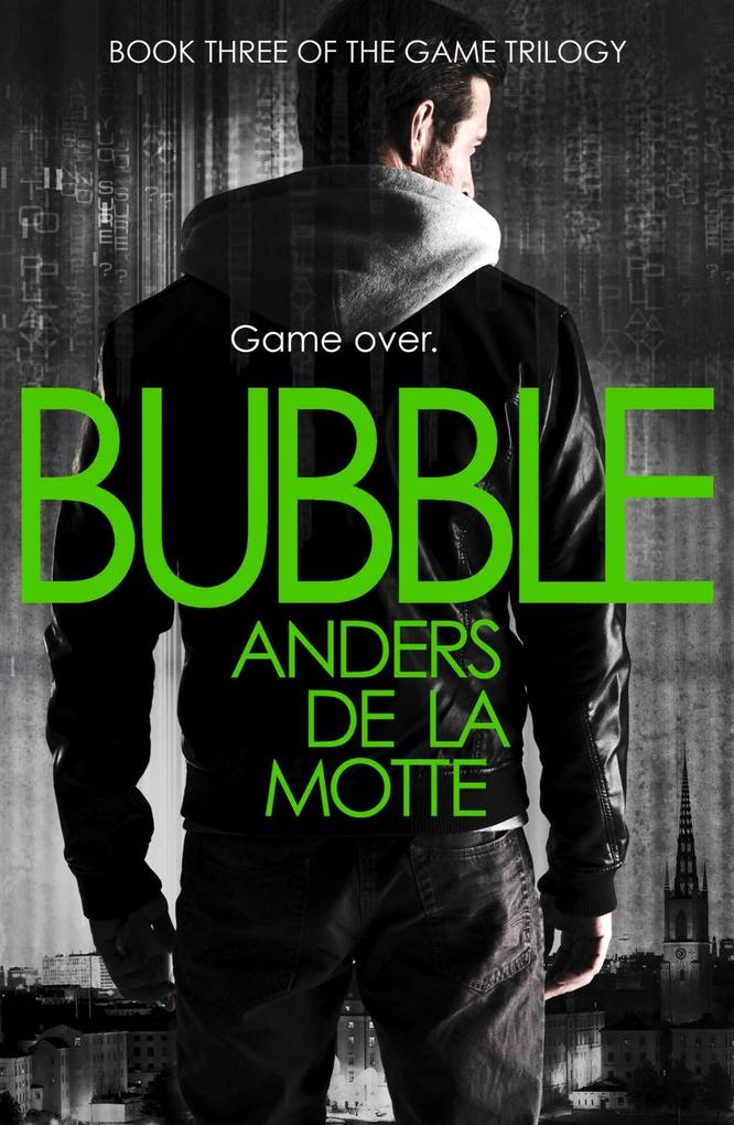 Bubble (The Game Trilogy, Book 3) als eBook Dow...
