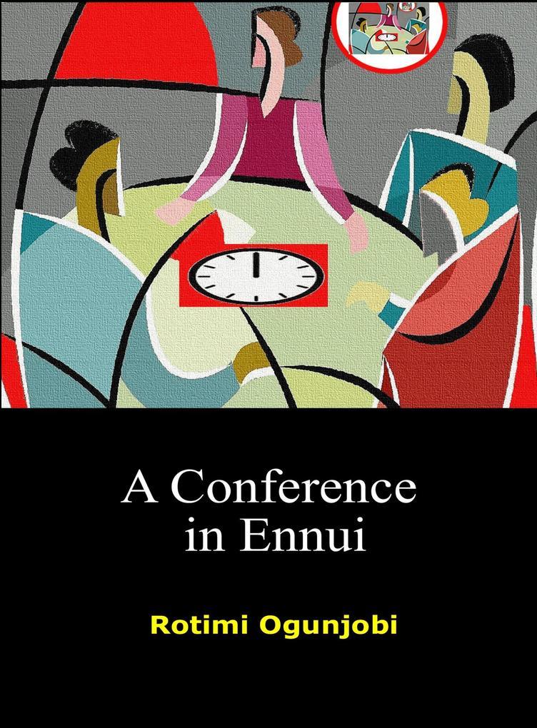 A Conference in Ennui als eBook Download von Ro...