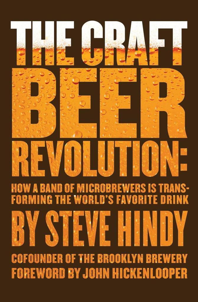 The Craft Beer Revolution als eBook Download vo...