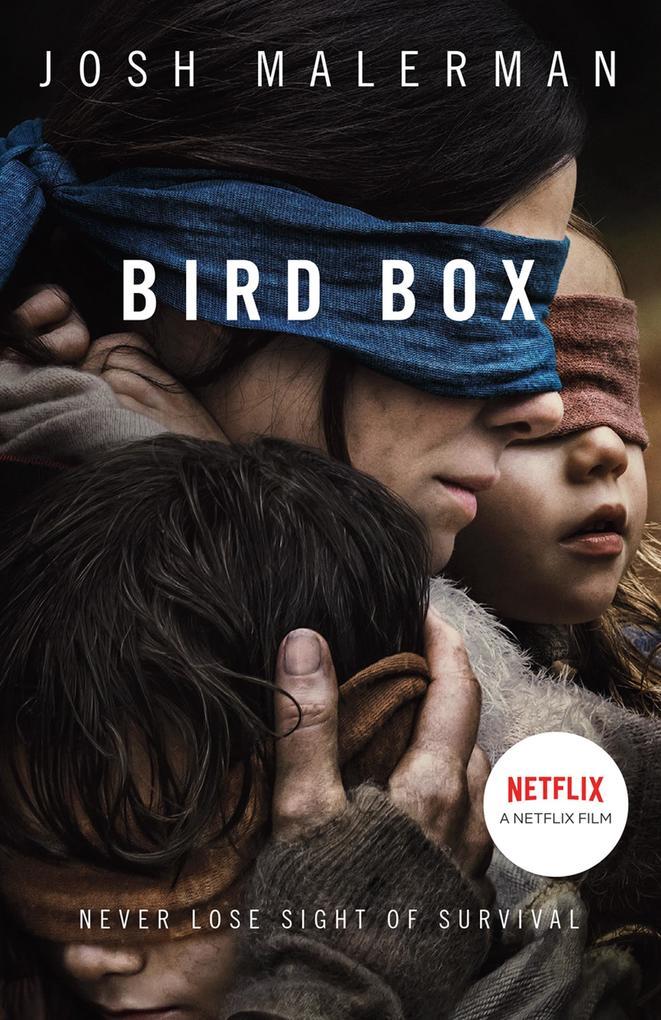 Bird Box als eBook Download von Josh Malerman