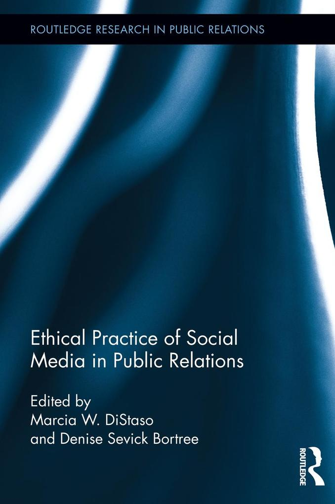 Ethical Practice of Social Media in Public Rela...