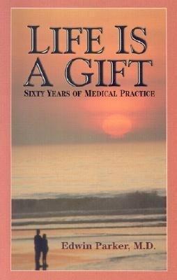 Life Is a Gift als Taschenbuch