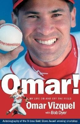 Omar! My Life on and Off the Field: Memoirs of a Gold-Glove Shortstop als Taschenbuch