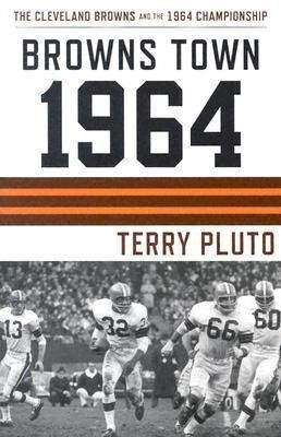 Browns Town 1964: Cleveland's Browns and the 1964 Championship als Taschenbuch