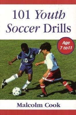 101 Youth Soccer Drills Ages 7-11 als Taschenbuch