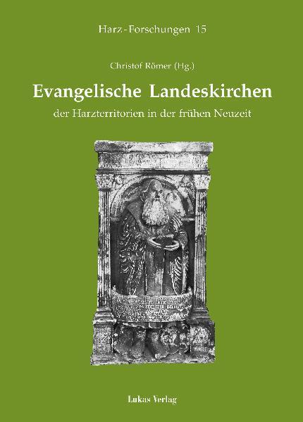 Evangelische Landeskirchen der Harzterritorien ...