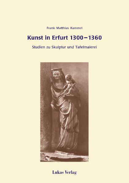 Kunst in Erfurt 1300-1360 als eBook Download vo...