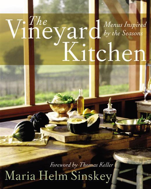 The Vineyard Kitchen: Menus Inspired by the Seasons als Buch
