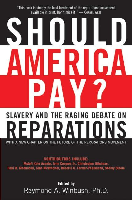 Should America Pay?: Slavery and the Raging Debate on Reparations als Taschenbuch