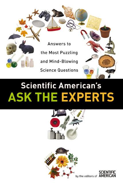 Scientific American's Ask the Experts: Answers to the Most Puzzling and Mind-Blowing Science Questions als Taschenbuch