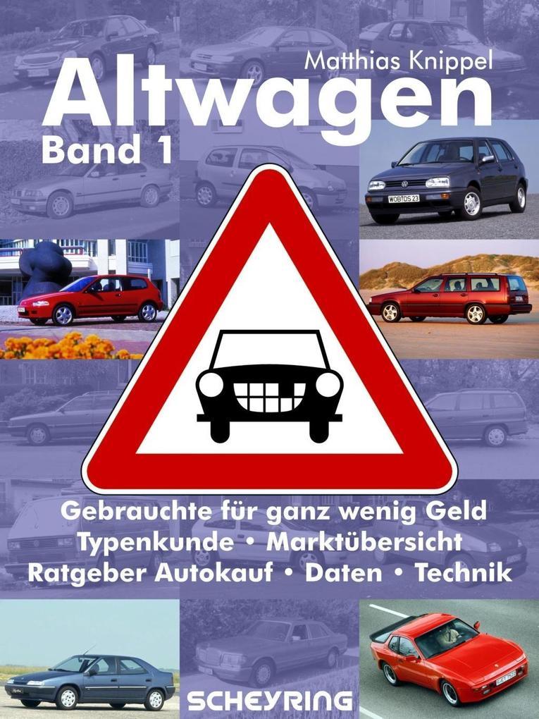 Altwagen - Band 1 als eBook epub