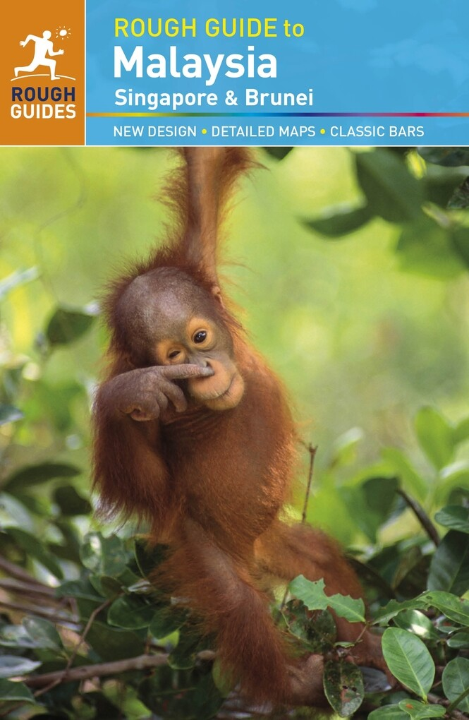 The Rough Guide to Malaysia, Singapore & Brunei...