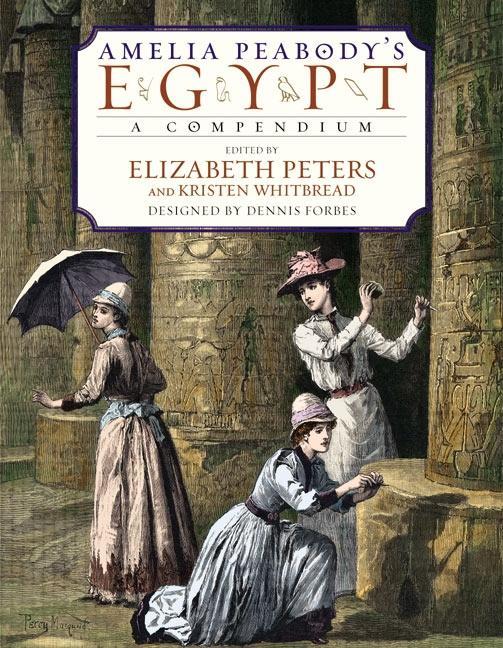 Amelia Peabody's Egypt: A Compendium als Buch